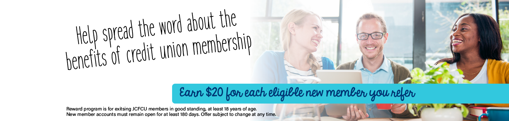 Member Referral - earn $20 for each new member you refer.